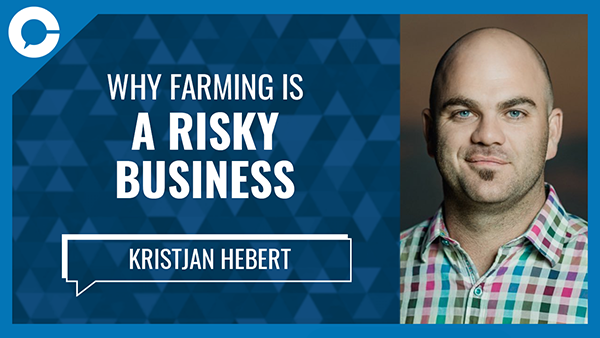 We invited Kristjan Hebert for a Conversation That Matters episode about the business of farming in Canada.