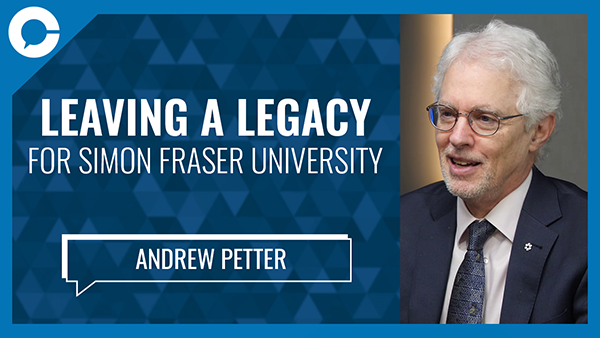 Stu sits down with Andrew Petter for a conversation about his legacy as president of SFU.