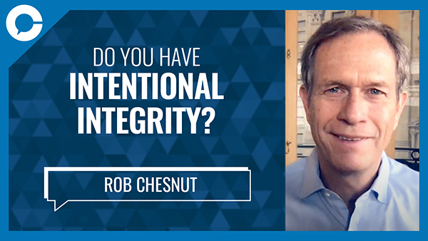 We invited Robert Chesnut, the author of Intentional Integrity to join us for a Conversation That Matters about the challenges of being a person of integrity.